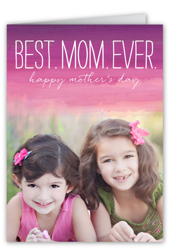 The Best Mom Ever Mother's Day Pink 5x7 Folded Card