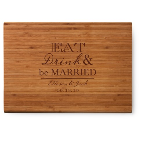 Eat Drink and be Married Cutting Board, Bamboo, Rectangle Cutting Board, NONE, White