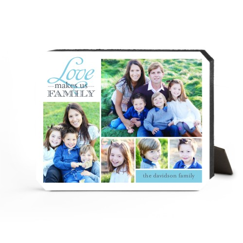 Love Makes Us Family Desktop Plaque, Ticket, 8 x 10 inches, Blue