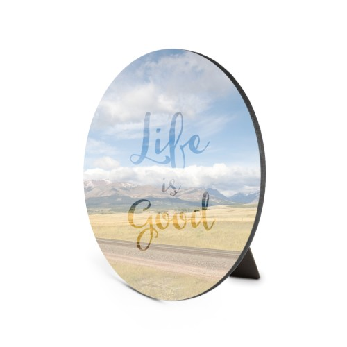 Life Is Good Transparency Oval Desktop Plaque, Oval, 6 x 8.5 inches, White