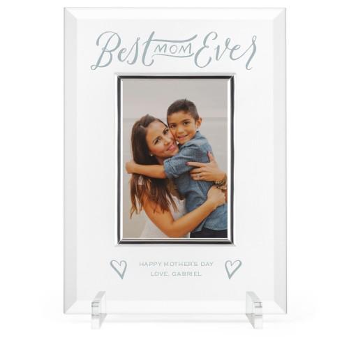 Best Mom Ever Glass Frame, 8x11 Engraved Glass Frame, - No photo insert, White
