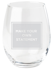 make your own statement wine glass
