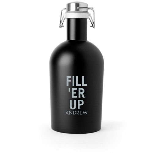 Fill Er Up Growler