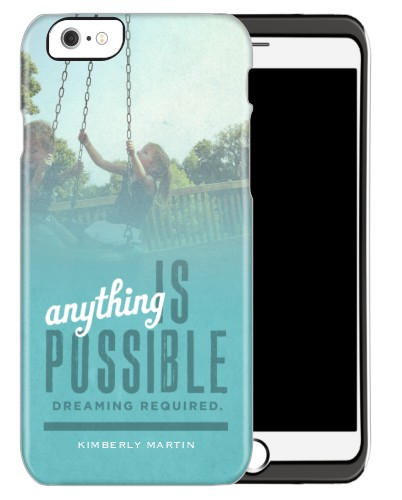 Anything Is Possible iPhone Case