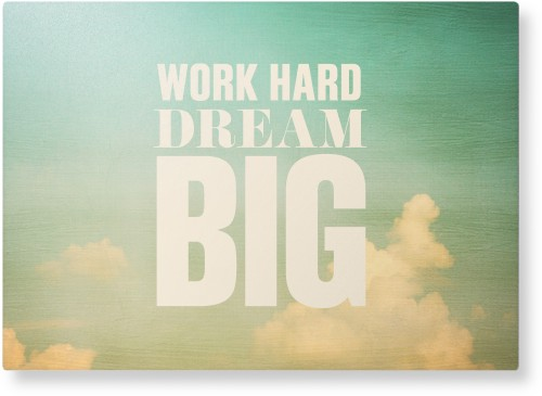 Work Dream Big Metal Wall Art, Single piece, 10 x 14 inches, True Color / Matte, White