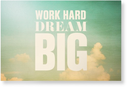 Work Dream Big Metal Wall Art, Single piece, 24 x 36 inches, True Color / Glossy, White