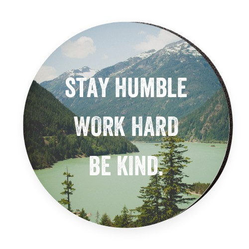 Stay Humble Mouse Pad