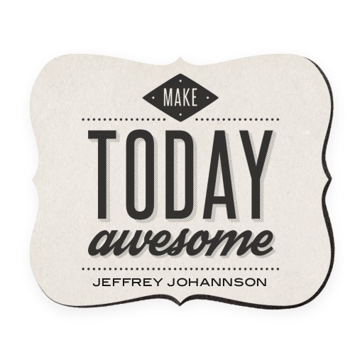 Make Today Awesome Mouse Pad, Bracket, Beige