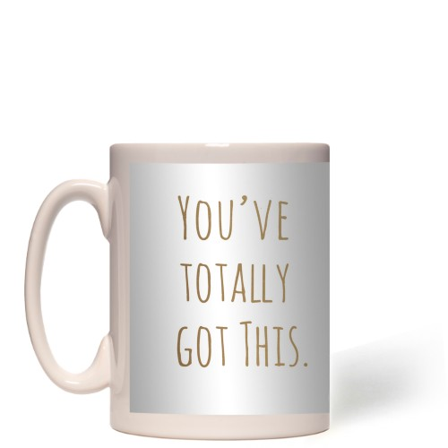 Graduate You've Got This Mug