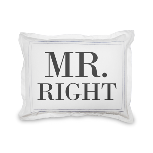 Mr Right Sham, Sham, Sham w/ Black Lantern Back, Standard, White