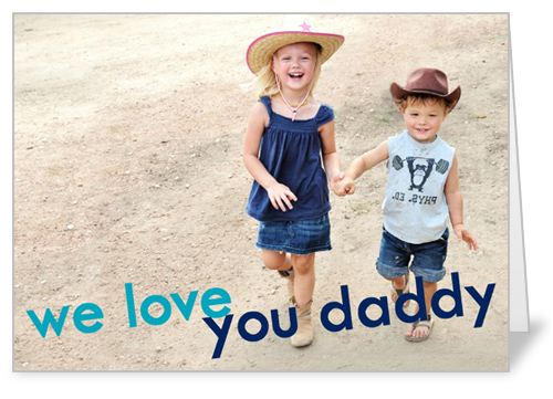 We Love Daddy Father's Day Card